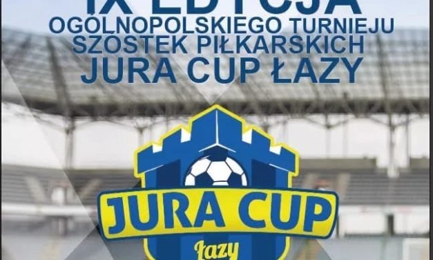"""""""JURA CUP ŁAZY"""" – WYNIKI NA ŻYWO (NIEDZIELA 27 czerwca)"""